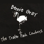 Bennie Gray & The Trailer Park Cowboys
