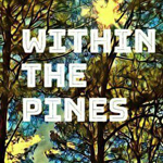Within The Pines